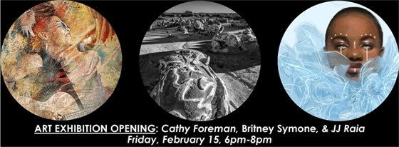 Art Exhibit Opening: Friday, Feb 15