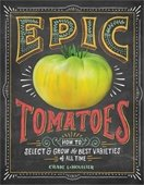 """Epic Tomatoes from Your Garden"" Author Talk"